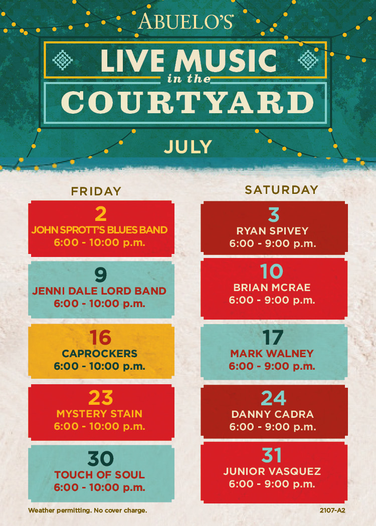 Abuelo's Live Music in the Courtyard, July schedule.